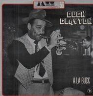 Buck Clayton - A La Buck