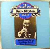 Buck Clayton - The Golden Days Of Jazz