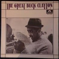 Buck Clayton - The Great Buck Clayton
