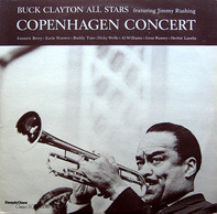 Buck Clayton All Stars Featuring Jimmy Rushing - Copenhagen Concert