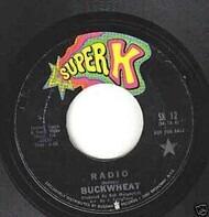 Buckwheat - Radio / Goodbye Mr. Applegate