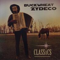 Buckwheat Zydeco - Classics