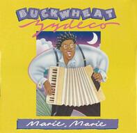 Buckwheat Zydeco - Marie, Marie