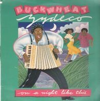 Buckwheat Zydeco - On a Night Like This