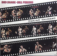 Bud Shank, Bill Perkins - Serious Swingers