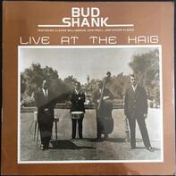 Bud Shank - Live at the Haig