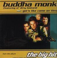 Buddha Monk / Red Rat - Got's Like Come On Thru / Cruise