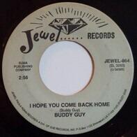 Buddy Guy - I Hope You Come Back Home
