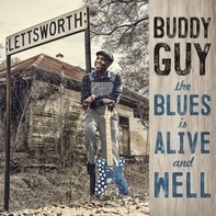 Buddy Guy - Blues Is Alive And Well