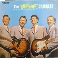 Buddy Holly , The Crickets - The 'Chirping' Crickets