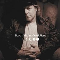 Buddy Miller - Cruel Moon