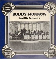Buddy Morrow And His Orchestra - The Uncollected 1963-64