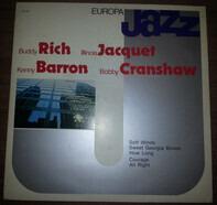 Buddy Rich , Illinois Jacquet , Kenny Barron , Bob Cranshaw - Europa Jazz