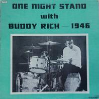 Buddy Rich - One Night Stand With Buddy Rich - 1946