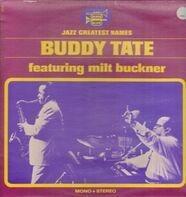 Buddy Tate - Featuring Milt Buckner