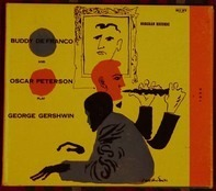 Buddy DeFranco And Oscar Peterson - Play George Gershwin