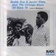 Buddy Guy & Junior Wells plus Chicago blues - Live in Montreux