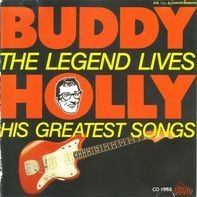 Buddy Holly - The Legend Lives - His Greatest Songs