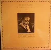 Bud Powell - From 'Birdland' New-York City 1956