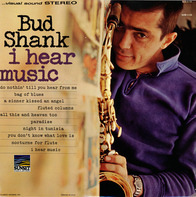 Bud Shank - I Hear Music