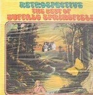 Buffalo Springfield - Retrospective - The Best Of Buffalo Springfield