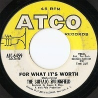 Buffalo Springfield - For What It's Worth / Do I Have To Come Right Out And Say It