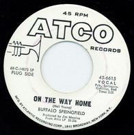 Buffalo Springfield - On The Way Home / Four Days Gone