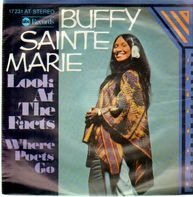 Buffy Sainte Marie - Look At The Facts / Where Poets Go