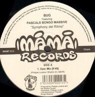 Bug Featuring Pascal's Bongo Massive - Symphony Del Ritmo