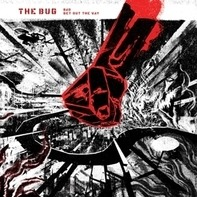 Bug - Bad/Get Out The Way