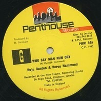 Buju Banton & Beres Hammond - Who Say Man Nuh Cry