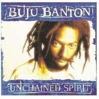 Buju Banton - Unchained Spirit