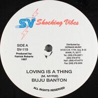 Buju Banton - Loving Is A Thing