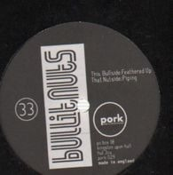 Bullitnuts - Feathered Up / Piping