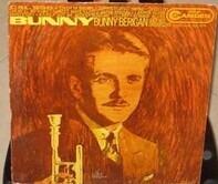 Bunny Berigan & His Orchestra - Bunny