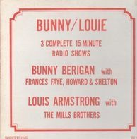 Bunny Berigan,  Louie Armstrong - 3 Complete 15 Minute Radio Shows with Guests