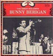 Bunny Berigan - The Great Soloists: Bunny Berigan 1932-1937