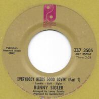 Bunny Sigler - Everybody Needs Good Lovin'