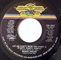 Bunny Sigler - Let Me Party With You (Party, Party, Party)