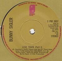 Bunny Sigler - Love Train