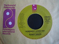 Bunny Sigler - Somebody Loves You / Woman, Woman