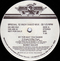 Bunny Sigler - By The Way You Dance (I Knew It Was You)