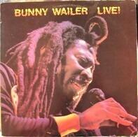 Bunny Wailer - Live !