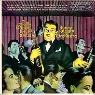 Bunny Berigan And His Orchestra - The Great Dance Bands Of The '30s And '40s