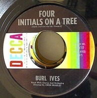 Burl Ives - Four Initials On A Tree / This Is Your Day