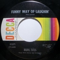 Burl Ives - Funny Way Of Laughin'