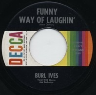 Burl Ives - Funny Way Of Laughin' / Mother Wouldn't Do That