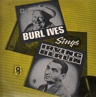 Burl Ives - Burl Ives Sings Irving Berlin