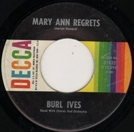 Burl Ives - How Do You Fall Out Of Love / Mary Ann Regrets