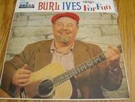 Burl Ives - Sings . . . For Fun